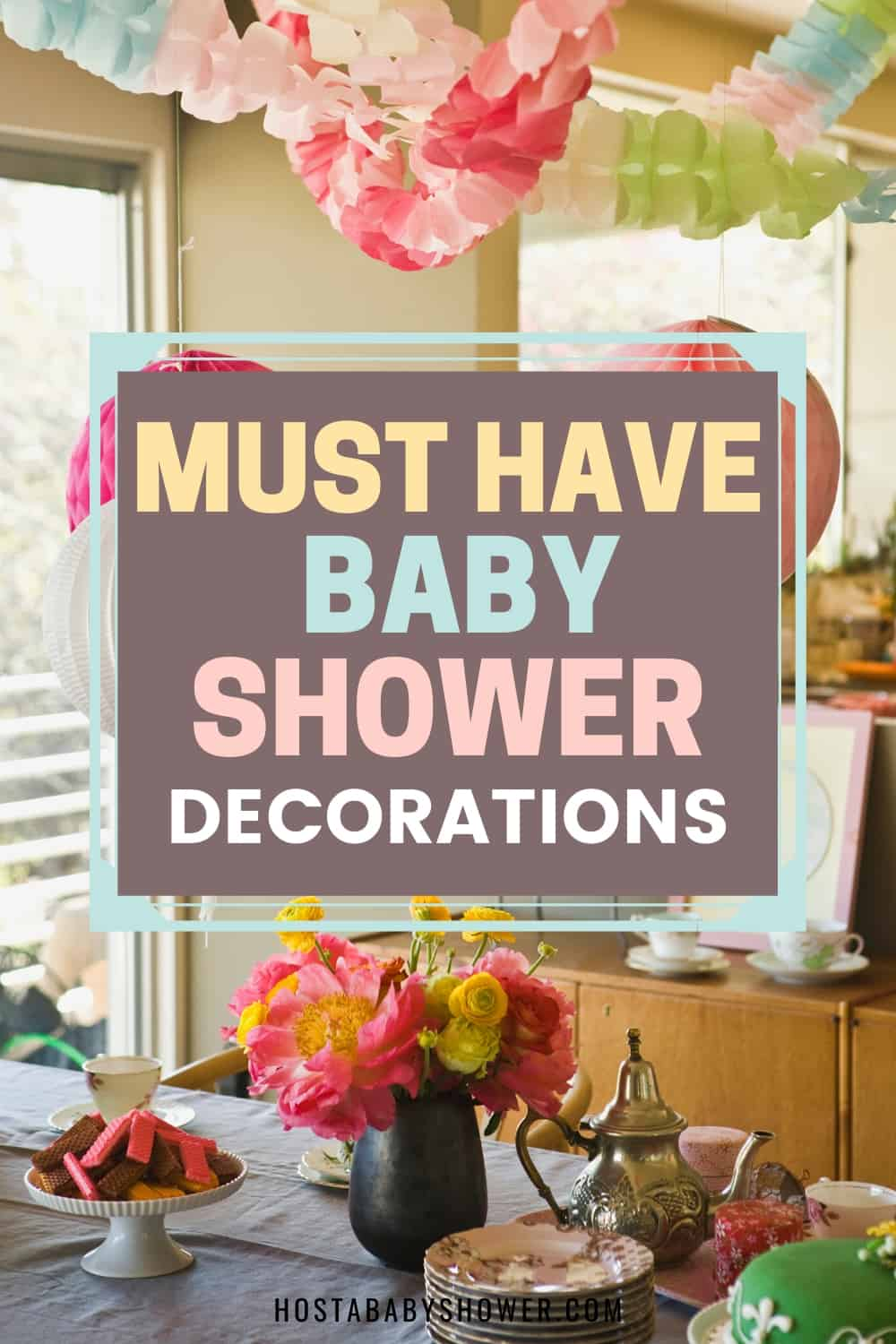 Must Have Baby Shower Decorations